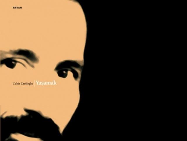 """Cahit Zarifoğlu'nun denilince akla ilk gelen kitaplarından biridir """"Yaşamak"""". 1986 yılında Beyan Yayınları tarafından yayınlanan Yaşamak, Türk edebiyatındaki hatıra türünün en vurucu örneklerindendir."""