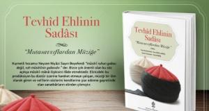 """On sekiz Mânâ Sultanı'nın mesajı: """"Mûsiki ilmi şehadet getirmektir."""""""