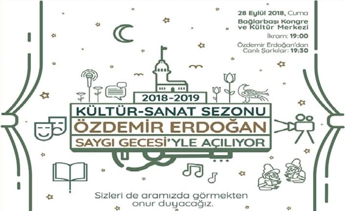 Kültür-Sanat Sezonu Özdemir Erdoğan Saygı Gecesi'yle açılıyor