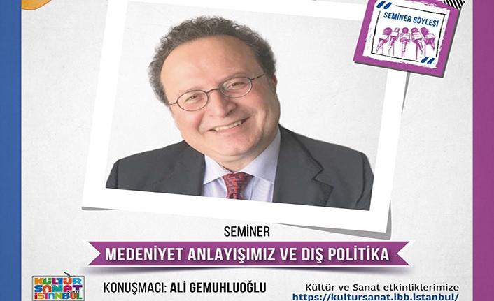 """""""Medeniyet Anlayışımız ve Dış Politika"""" semineri"""