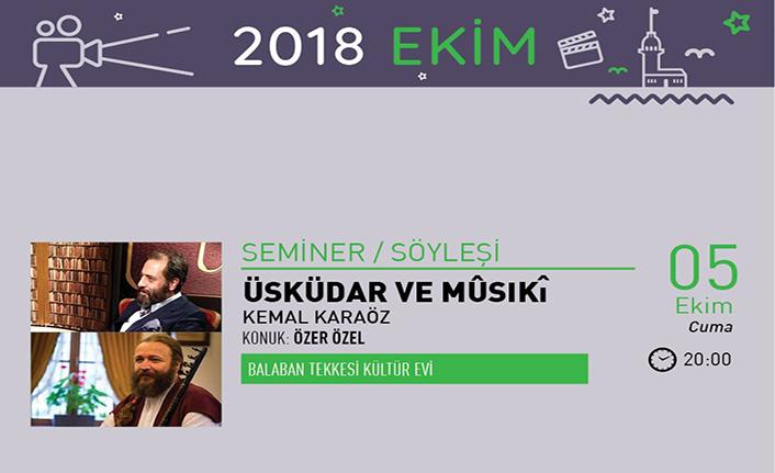 """""""Üsküdar ve Mûsıkî Konuk"""" semineri"""