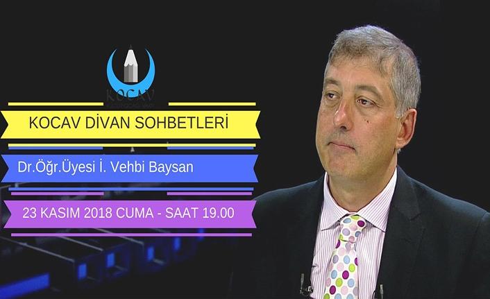 İ. Vehbi Baysan ile Günümüz Ortadoğu ve tarihi konuşulacak