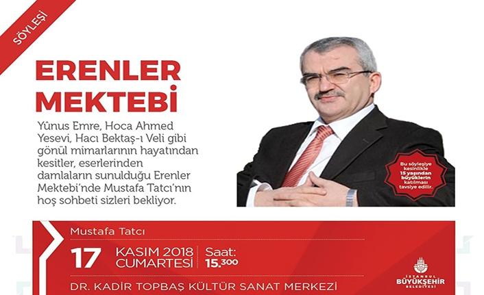 Mustafa Tatcı ile Erenler Mektebi