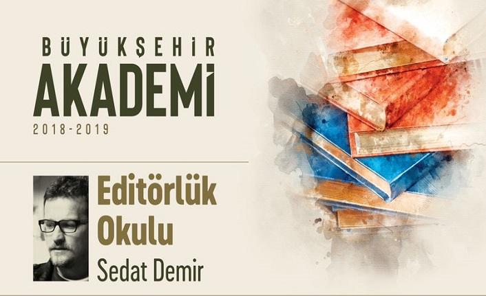 Sedat Demir ile Editörlük Okulu