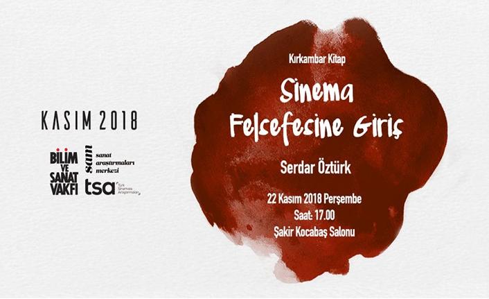 Serdar Öztürk ile Sinema Felsefesine Giriş