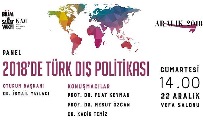 2018'de Türk Dış Politikası paneli