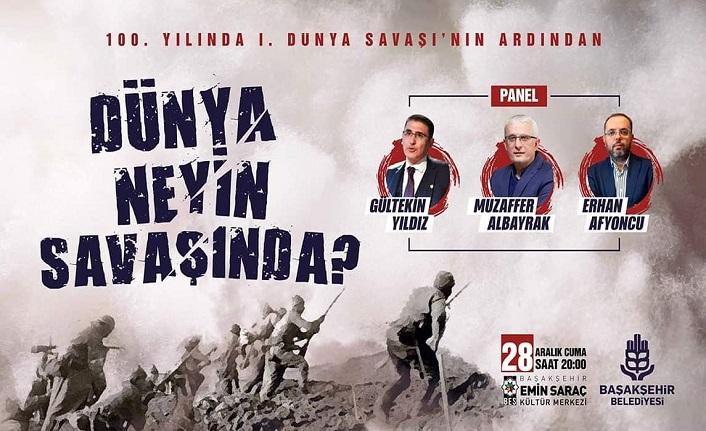Dünya Neyin Savaşında? paneli