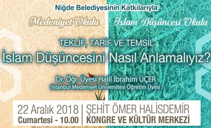 """İbrahim Halil Üçer ile """"Teklif, Tarif ve Temsil: İslam düşüncesini nasıl anlamalıyız?"""" konferansı"""