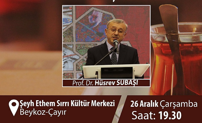 Kıraathane Sohbetleri'nin konuğu Prof. Dr. Hüsrev Subaşı