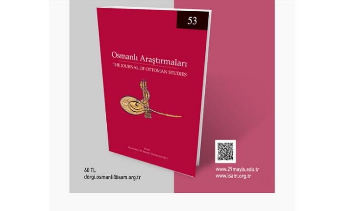 Osmanlı Araştırmaları dergisinin 53. sayısı yayımlandı