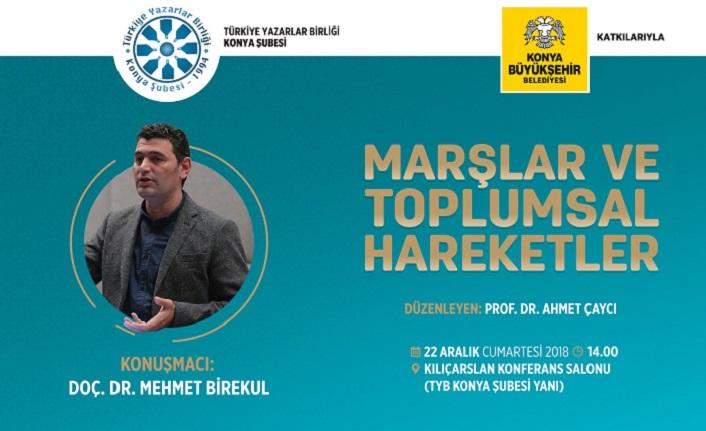 TYB Konya'da ''MARŞLAR VE TOPLUMSAL HAREKETLER'' programı