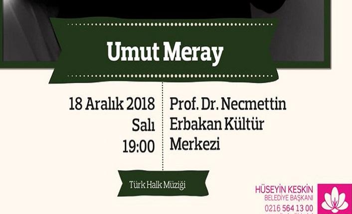 """Umut Meray  ile """"Türk Halk Müziği Konseri"""""""