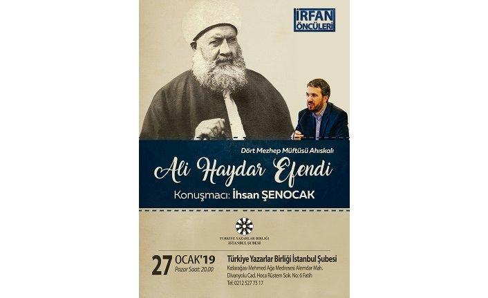 Ali Haydar Efendi TYB İstanbul'da konuşulacak