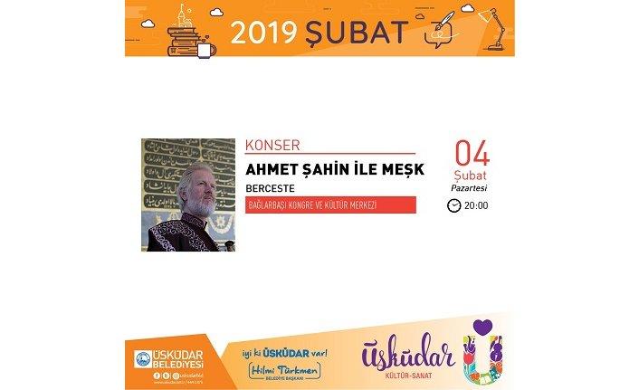 Konser: Ahmet Şahin ile Meşk