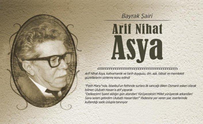 Ulubatlı Hasan'dan selam getiren şair: Arif Nihat Asya