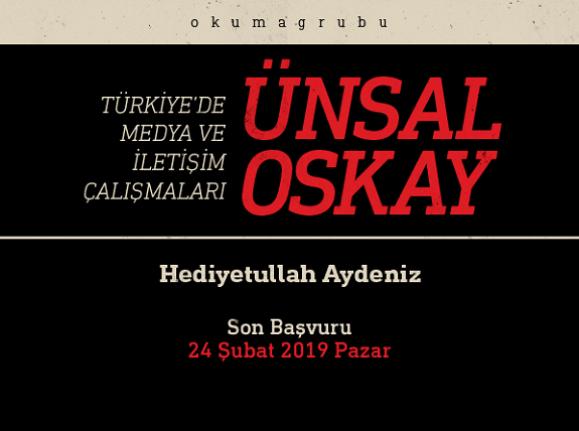 Türkiye'de Medya ve iletişim Çalışmaları: Ünsal Oskay Okuma Grubu başlıyor