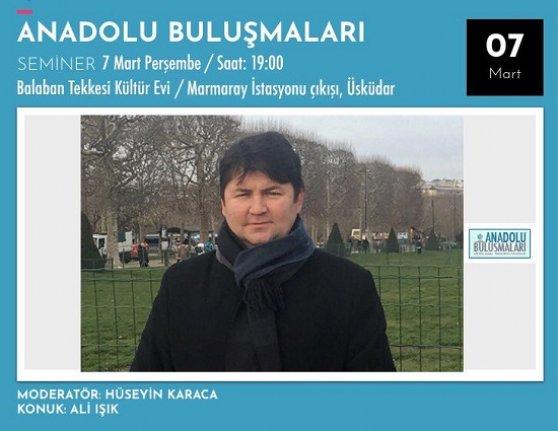 Anadolu Buluşmaları Ali Işık'ı konuk ediyor