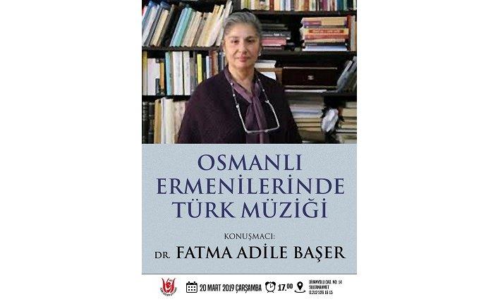 """Konferans: """"Osmanlı Ermenîlerinde Türk Müziği"""""""
