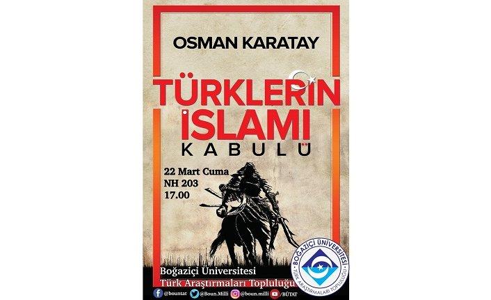 """Konferans: """"Türklerin İslamı Kabulü"""""""