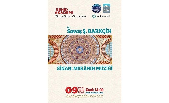 Mimar Sinan'ın eserleri özelinde mimari ve musiki