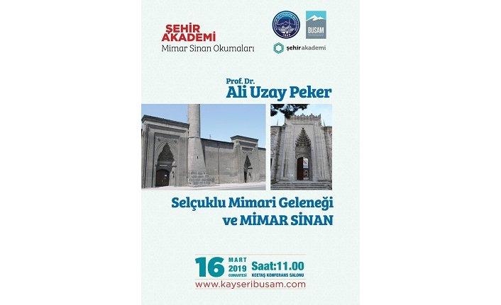 Şehir Akademi bu hafta Prof. Dr. Ali Uzay Peker'i ağırlıyor