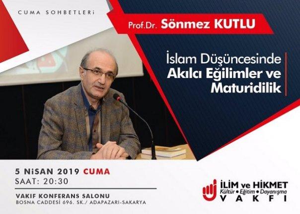 """""""İslam Düşüncesinde Akılcı Eğilimler ve Maturidilik"""""""