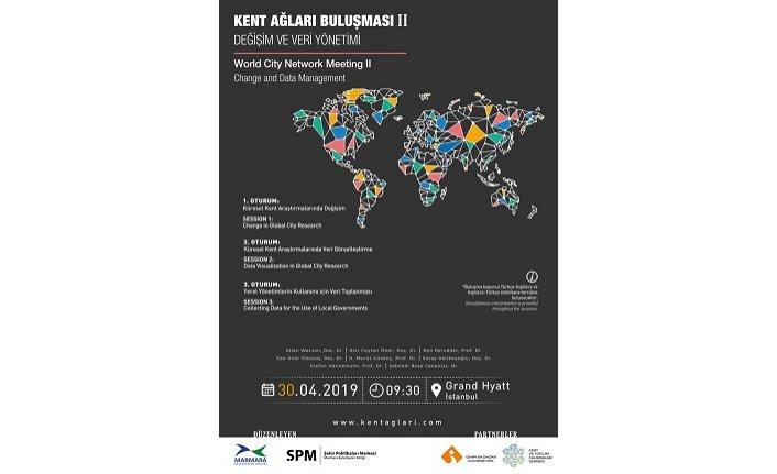 Panel: Kent Ağları için İkinci Buluşma: Değişim ve Veri Yönetimi