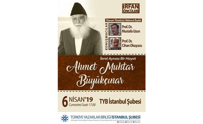 "TYB İstanbul'dan ""Ahmet Muhtar Büyükçınar"" programı"