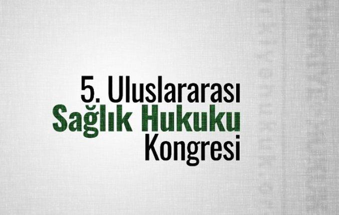 5. Uluslararası Sağlık Hukuku Kongresi