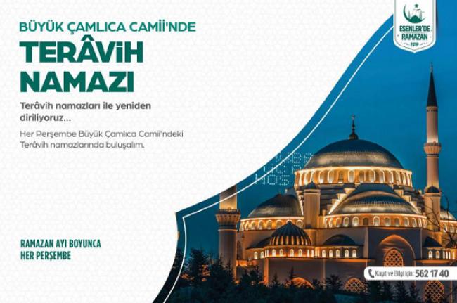Büyük Çamlıca Camii'nde teravih namazı