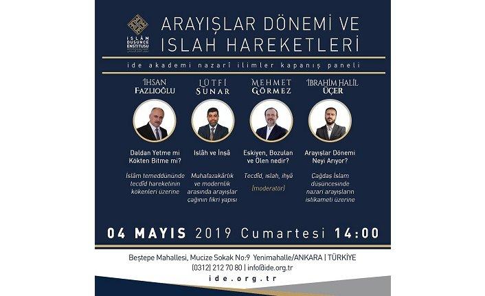 """İDE Akademi Nazari İlimler Kapanış Paneli: """"Arayışlar Dönemi ve Islah Hareketleri"""""""