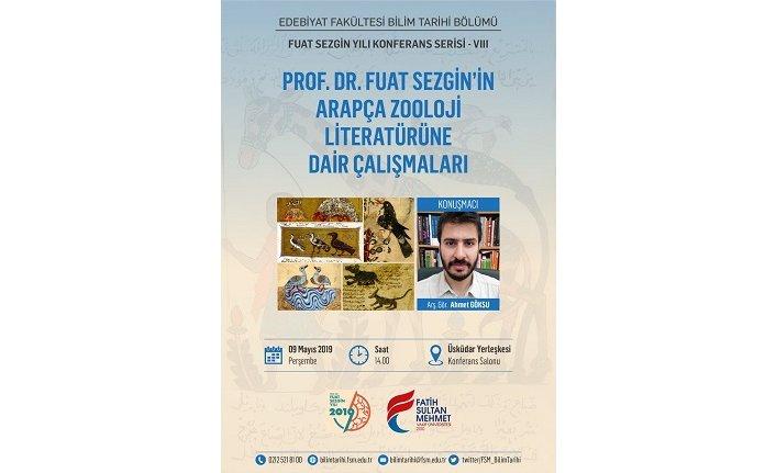 """Konferans: """"Fuat Sezgin'in Arapça Zooloji Literatürüne Dair Çalışmaları"""""""