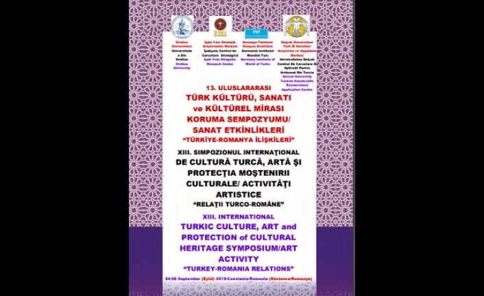 13. Uluslararası Türk Kültürü, Sanatı ve Kültürel Mirası Sempozyumu