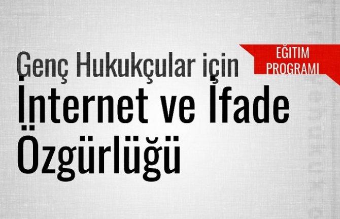 Genç Hukukçular için İnternet ve İfade Özgürlüğü Eğitim Programı