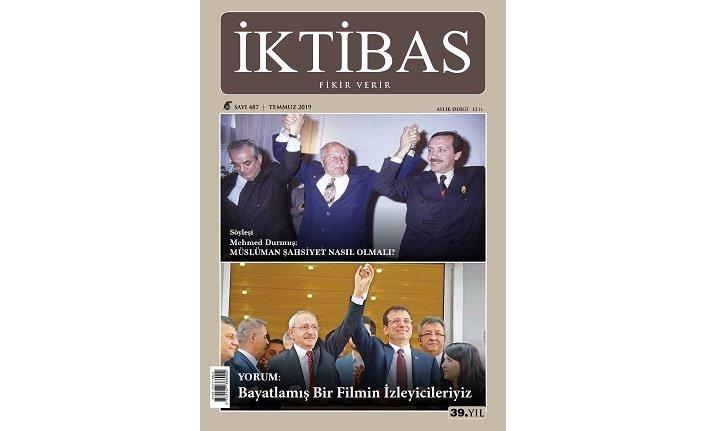 İktibas dergisinin Temmuz sayısı çıktı