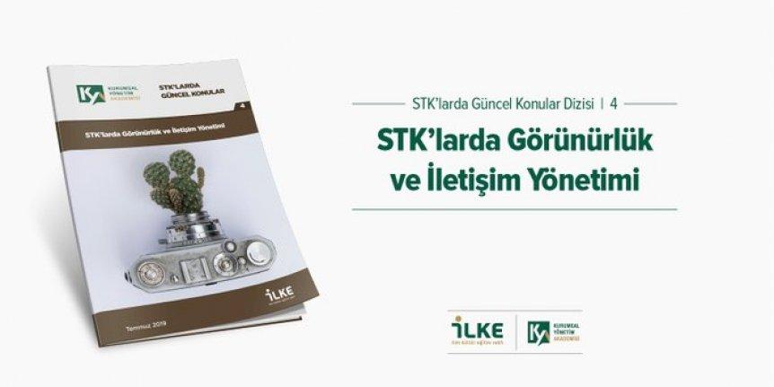 """STK'larda """"Görünürlük ve İletişim Yönetimi"""" raporu yayımlandı"""