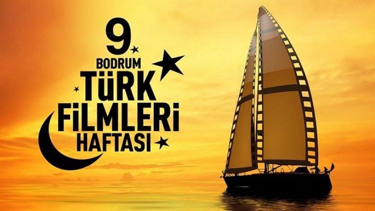 9. Bodrum Türk Filmleri Haftası 19 Eylül'de başlıyor
