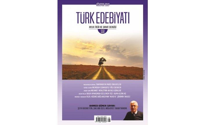 Ahmet Güner Sayar Türk Edebiyatı dergisinde