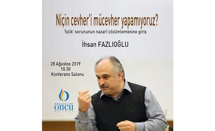 """İhsan Fazlıoğlu: """"Niçin cevheri mücevher yapamıyoruz"""""""