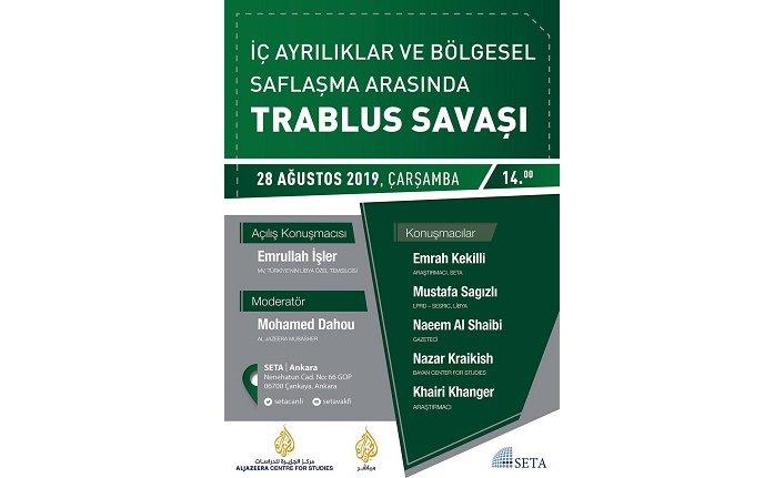 Panel: İç Ayrılıklar ve Bölgesel Saflaşma Arasında Trablus Savaşı