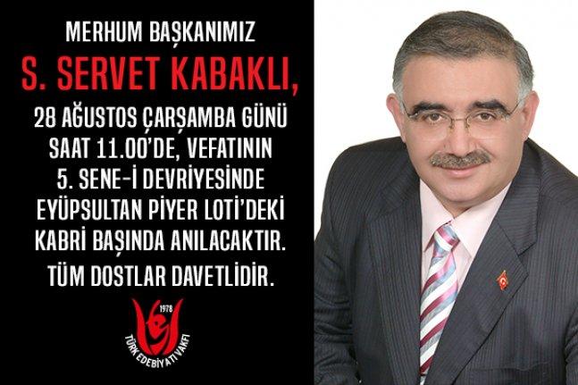 S. Servet Kabaklı'yı anma programı
