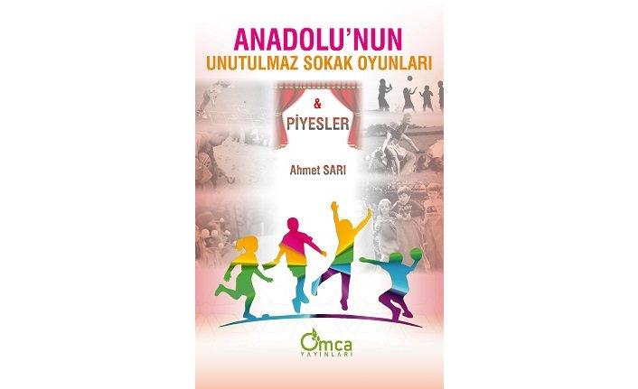 Yeni kitap: Anadolu'nun Unutulmaz Sokak Oyunları
