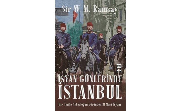 Yeni Kitap: İsyan Günlerinde İstanbul