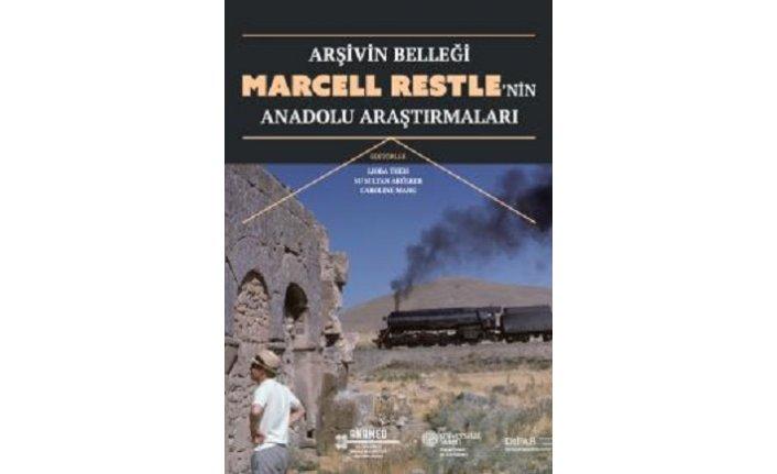 """""""Arşivin Belleği: Marcell Restle'nin Anadolu Araştırmaları"""" sergisi"""