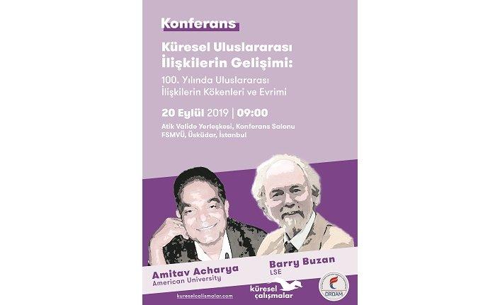 Barry Buzan ve Amitav Acharya konferansı