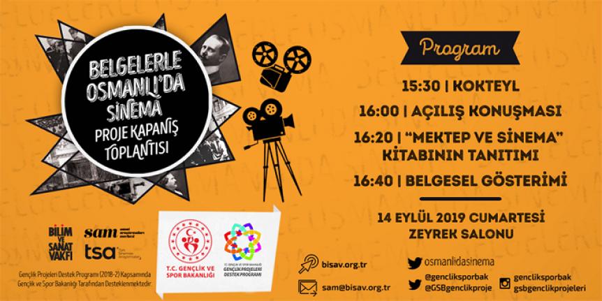 Belgelerle Osmanlı'da Sinema Proje Kapanış Toplantısı