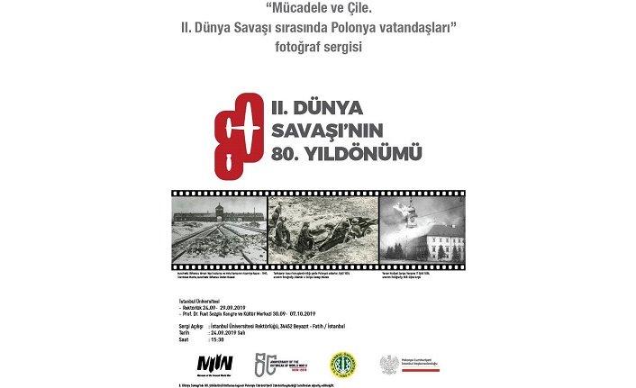 """""""Mücadele ve Çile, 2. Dünya Şavaşı Sirasinda Polonya Vatandaşlari Fotograf Sergisi"""""""