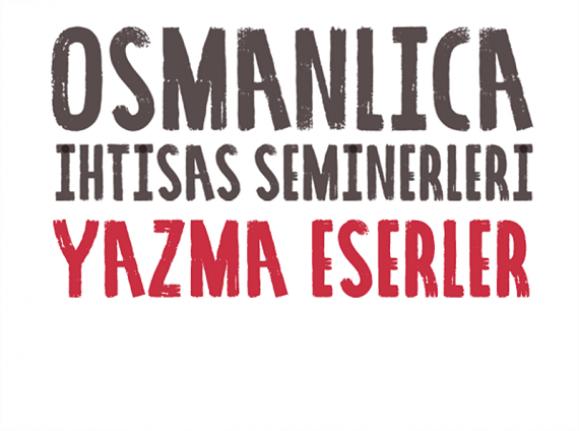 Osmanlıca İhtisas Seminerleri