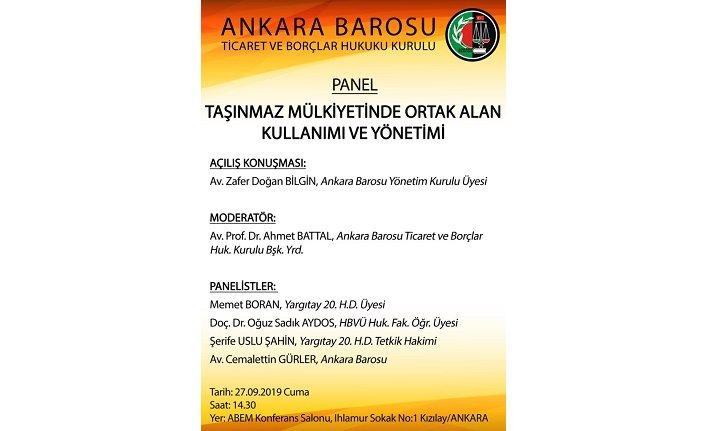 Panel: Taşınmaz Mülkiyetinde Ortak Alan Kullanımı ve Yönetimi