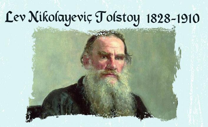 Rus soylularına savaş açan yazar Lev Nikolayeviç Tolstoy